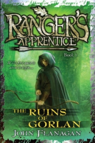 Ruins of Gorlan (Ranger's Apprentice Book 1 )
