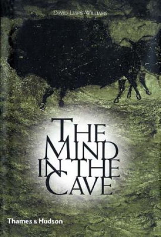 Kniha Mind in the Cave David J. Lewis-Williams