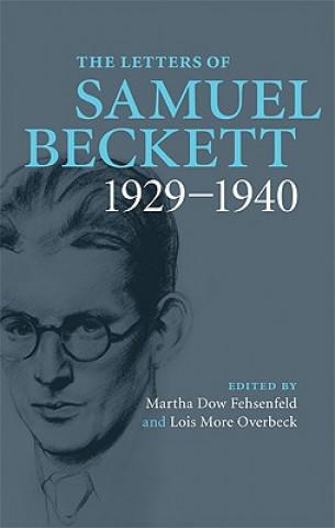 The Letters of Samuel Beckett: Volume 1, 1929–1940