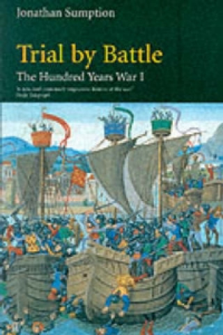 Kniha Hundred Years War Vol 1 Jonathan Sumption