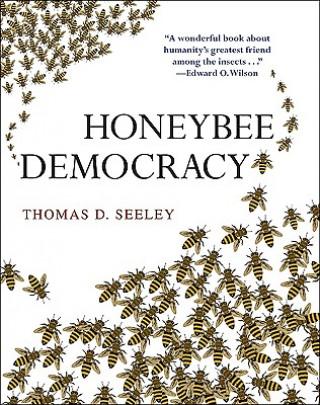 Carte Honeybee Democracy Thomas D Seeley