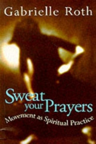 Sweat your Prayers