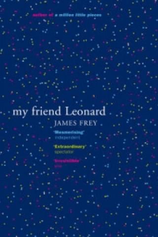 Carte My Friend Leonard James Frey