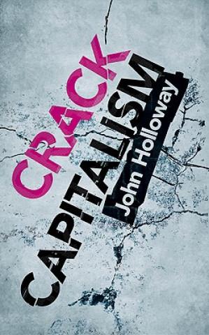 Carte Crack Capitalism John Holloway
