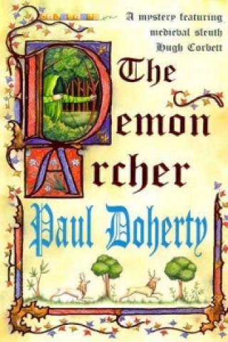 Demon Archer (Hugh Corbett Mysteries, Book 11)