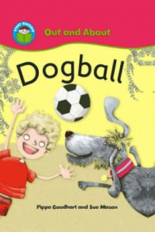 Start Reading: Out and About: Dogball