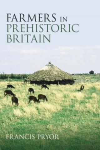 Farmers in Prehistoric Britain