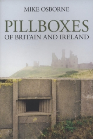Pillboxes in Britain and Ireland