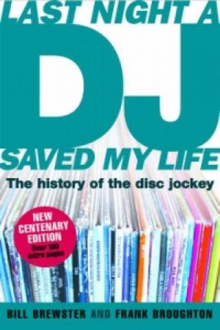 Carte Last Night a DJ Saved My Life (updated) Bill Brewster