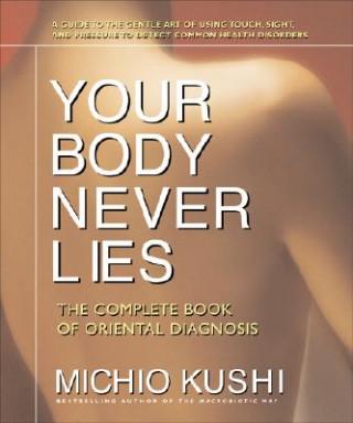 Carte Your Body Never Lies Michio Kushi