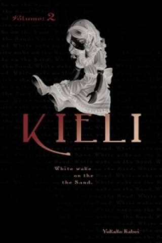 Kieli, Vol. 2 (light novel)