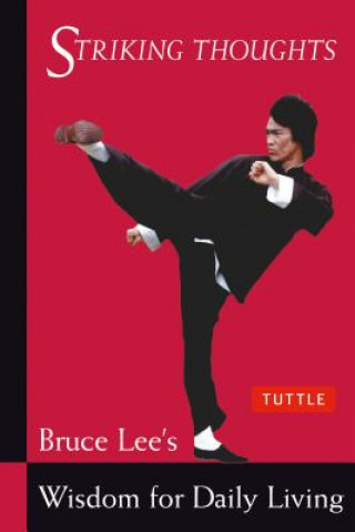 Carte Bruce Lee Striking Thoughts Bruce Lee