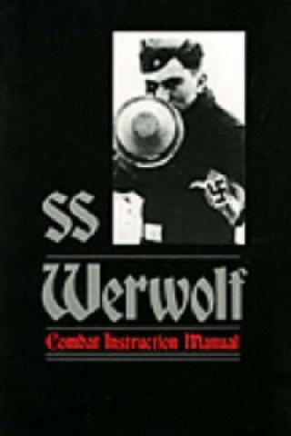SS Werwolf Combat Instruction Manual