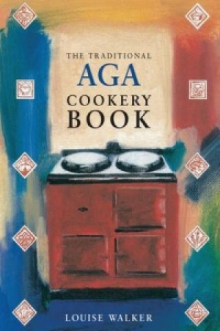 Traditional Aga Cookery Book