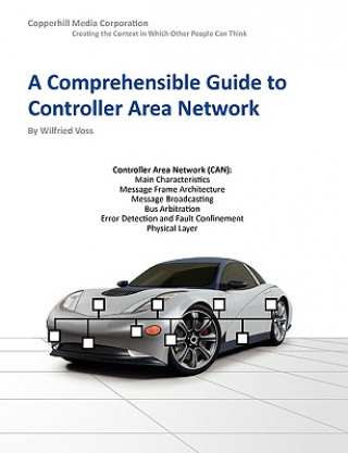 Carte Comprehensible Guide to Controller Area Network Wilfried Voss