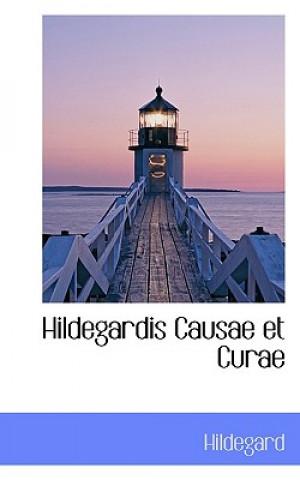 Hildegardis Causae Et Curae