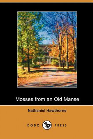 Mosses on the Old Manse (Dodo Press)