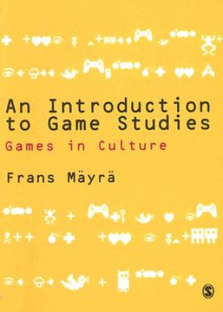 Carte Introduction to Game Studies Frans Mayra