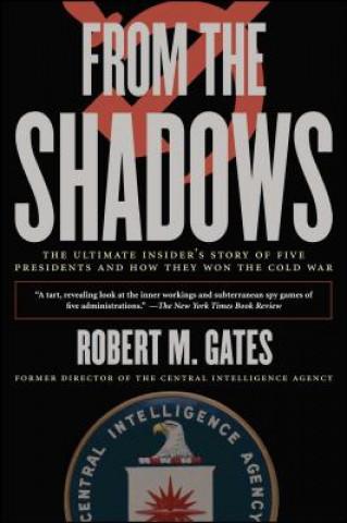 Carte From the Shadows Robert Gates