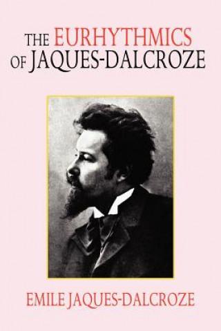 Eurhythmics of Jaques-Dalcroze