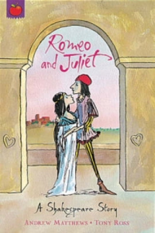 Shakespeare Stories: Romeo And Juliet