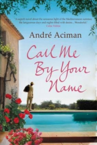 Carte Call Me By Your Name Andre Aciman