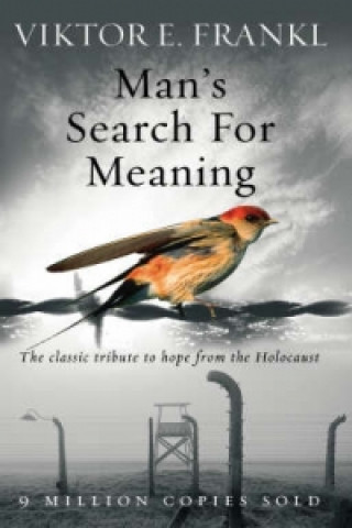 Carte Man's Search For Meaning Viktor Frankl