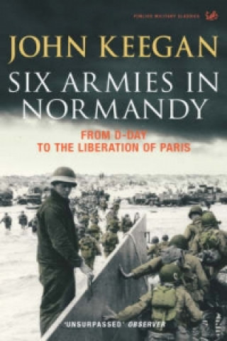 Six Armies In Normandy