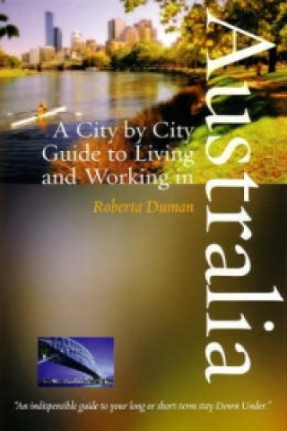 City by City Guide to Living and Working in Australia