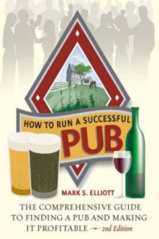 How To Run A Successful Pub 2nd Edition