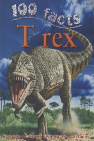 Carte 100 Facts - T Rex Steve Parker