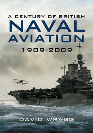 Century of British Naval Aviation 1909-2009