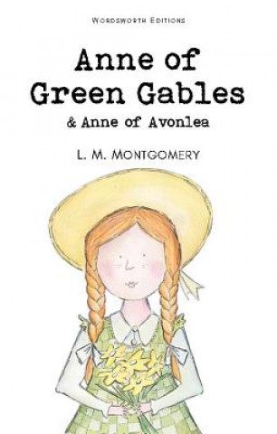 Carte Anne of Green Gables & Anne of Avonlea L M Montgomery