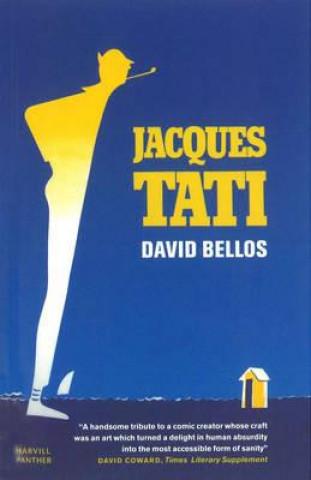 Jacques Tati His Life & Art