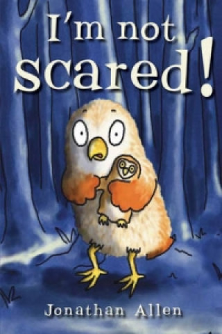 I'm Not Scared!