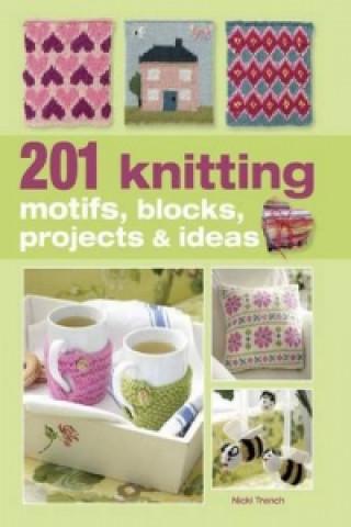 201 Knitting Motifs, Blocks, Projects, and Ideas