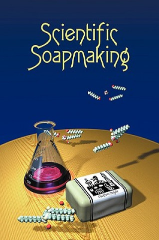 Carte Scientific Soapmaking Kevin M. Dunn