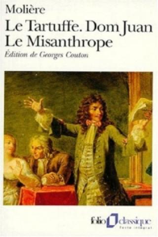 Tartuffe / Dom Juan / Le Misanthrope