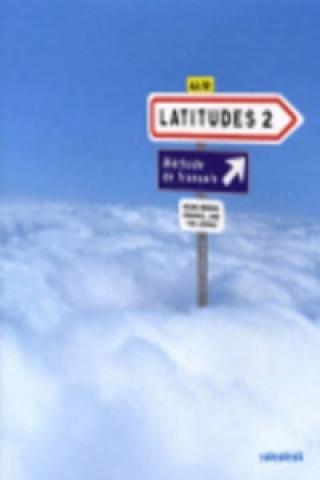 Kniha Latitudes 2 Učebnice Yves Loiseau