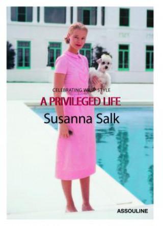 Carte Privileged Life Susanna Salk