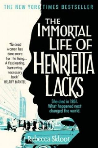 Carte Immortal Life of Henrietta Lacks Rebecca Skloot