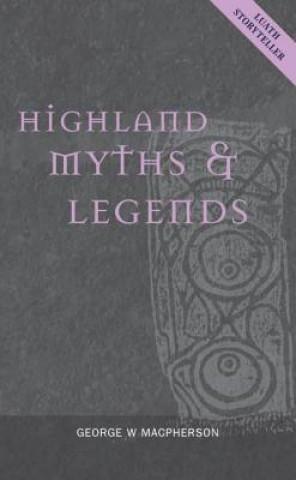 Highland Myths and Legends