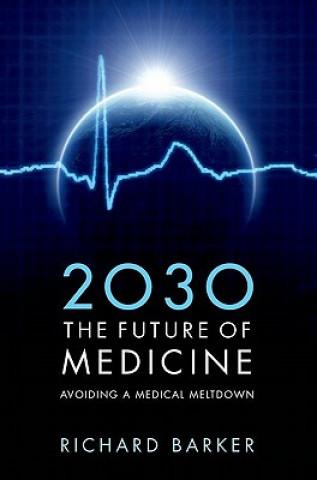 2030 - The Future of Medicine