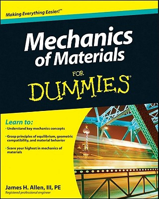 Carte Mechanics of Materials For Dummies James H Allen