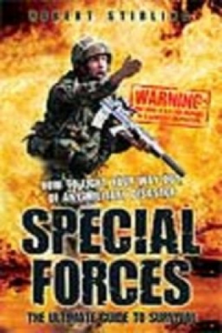 Special Forces - the Ultimate Guide to Survival