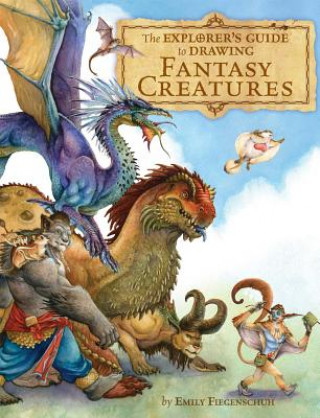Explorer's Guide to Drawing Fantasy Creatures