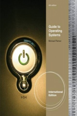 Guide to Operating Systems, International Edition