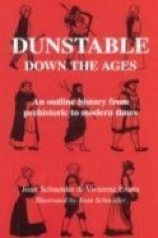 Dunstable Down the Ages
