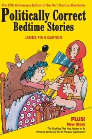 Carte Politically Correct Bedtime Stories James Finn Garner