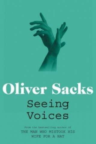 Carte Seeing Voices Oliver Sacks